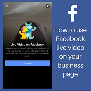 How to use Facebook live video for business