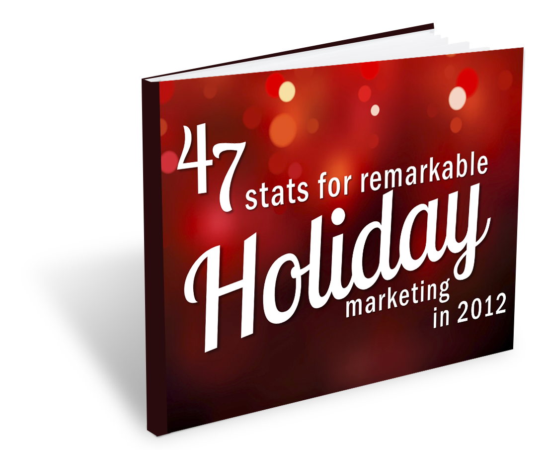 47 Stats for Remarkable Holiday Marketing (Advent calendar 2012 – day 9)