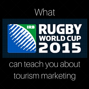 What the Rugby World Cup can teach you about tourism marketing