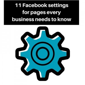Facebook business page settings 2016