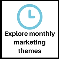start here monthly marketing themes